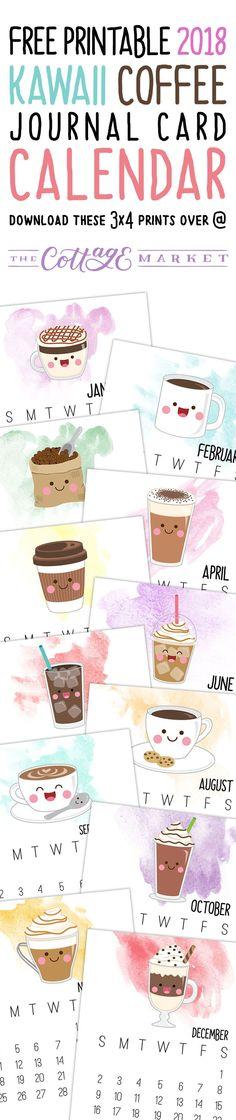Free Printable 2018 Kawaii Coffee Journal Card Calendar - The Cottage Market 2018 Planner, Free Planner, Planner Pages, Printable Planner, Happy Planner, Planner Stickers, Free Printables, Tarjetas Diy, Personal Planners
