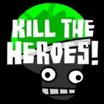 Kill the Heroes - As a Supervillain Mastermind, your job is to kill the Heroes invading your facility. Place defenses, research upgrades, and try different strategies to defeat all the Heroes!