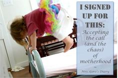 """""""I Signed Up For This: accepting the call (and the chaos) of motherhood"""""""
