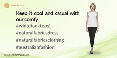 Keep it cool and casual with our comfy #whitetanktops! #naturalfabricsdress #naturalfabricsclothing #australianfashion #womens sleevless tank top online #pants category#shop women's tops online #usa fashion #canadian fashion #new zealand fashion Visit Us - http://www.aglobalbeat.com/downtoearth