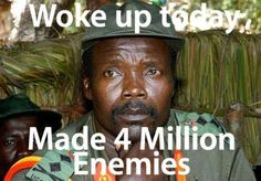 Joseph Kony is the World's WORST war criminal: 26 + years of violence, 30,000 + children abducted for army and sex slaves. It is our responsibility to get him arrested before the end of 2012: http://kony2012.s3-website-us-east-1.amazonaws.com/