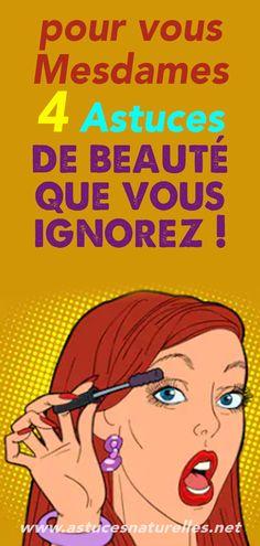 pour vous Mesdames : 4 Astuces de beauté que vous ignorez ! Beauty Tips For Face, Hair Beauty, Face Care, Body Care, Beauty Care, Beauty Hacks, Natural Face Moisturizer, Younique, Cellulite