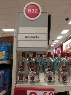 You Had One Job ~ kid's drinks vodka sign
