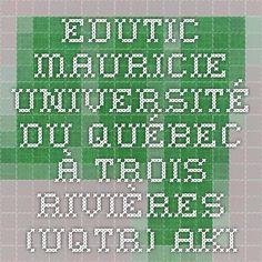 EduTIC Mauricie - Université du Québec à Trois-Rivières (UQTR) - AKI - Sociétés et territoires autochtones / wow!