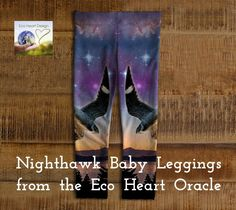 Nighthawk - Baby Leggings from the Eco Heart Oracle