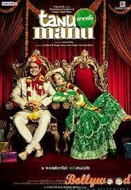 Tanu Weds Manu Returns (2015) Review, Trailers Star Cast: R Madhavan Kangna Ranaut Dhanush…. Cameo Swara Bhaskar…. Guest appearance Director : Aanand. L. Rai
