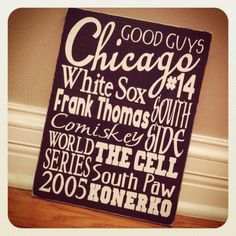This will be in my White Sox basement one day!! :) But I'm adding AJ's name up there!