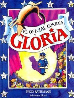 El Oficial Correa y Gloria / Officer Buckle and Gloria
