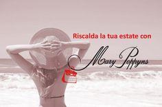 Accendi la tua estate con Mary Poppyns www.marypoppyns.net