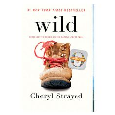 Wild: From Lost to Found on the Pacific Crest Trail (Vintage) by Cheryl Strayed (Vintage.) A life-changing hike along the Pacific Crest Trail. Wild Cheryl Strayed, Pacific Crest Trail, Pacific Coast, West Coast, Pacific Northwest, New York Times, Ny Times, Seattle Times, Gilmore Girls