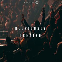 """You were gloriously created by and for a Glorious Creator. #MondayMotivation"""
