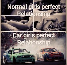 I'm a car girl and it's not true. I love to cuddle and hang out sometimes too. Car girls aren't always active. They love to just sit around too Auto Girls, Car Girls, Girls Race, Car Jokes, Car Humor, Perfect Relationship, Relationship Goals, Relationships, Woman Mechanic