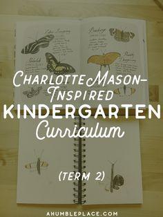 Charlotte Mason-Inspired Kindergarten Curriculum (Year 0.5) - http://ahumbleplace.com