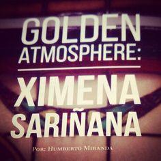 Golden Atmosphere: Ximena Sariñana para ENE Magazine.