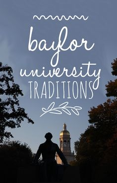 Baylor traditions tell the story of the university's heritage, honors its past, and bind generations of Bears together in a shared experience that transcends time, culture and trends. #SicEm, Bears!