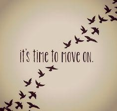 time ti move on
