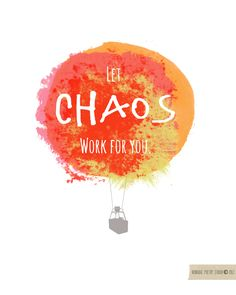 Nomadic Poetry Studio: Let Chaos Work for you (ER doc quote)