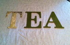 Tea by lagney on Etsy-lovely Treasury for and on behalf of AAA Support Team. Definitely worth visiting all the shops! Word Wall Decor, Wooden Words, Letter T, Wax Paper, Green Backgrounds, Word Art, A Table, Wall Decals, Blog