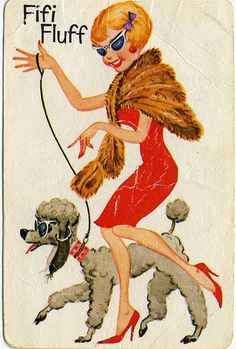 Fifi Fluff-I remember playing with this card game many times as a child.perhaps the poodle fascination began early in life! Kitsch, Pin Up, Pink Poodle, Vintage Dog, My Childhood Memories, Vintage Greeting Cards, Dog Art, Fur Babies, Dogs