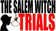 The Salem Witch Trials Explained