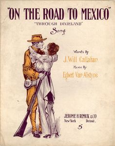 On the road to Mexico through Dixieland - Historic American Sheet Music - Duke Libraries