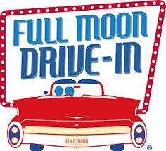 Full Moon Drive In - Pacific Beach, CA