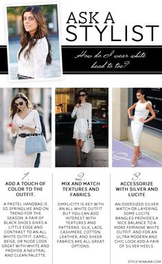 STYLE'N | Naina Singla - fashion stylist and style expert - Blog - Ask A Stylist: Wearing White Head To Toe