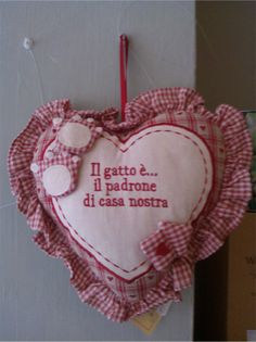 "Heart ""Cat is the owner of the Home""  on blomming.com - Cuore ricamato, "" Il gatto è...il padrone di casa nostra"" #gift #pets"