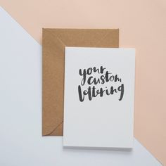Hand lettered custom card