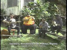 """""""Aloha 'Oe""""  sung by Kapono, Kamakawiwo'ole, Pahinui, Cazimero...recorded in Waimanalo 1993"""