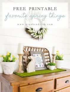 Download this Favorite Spring Things Free Printable and gather inspiration from a fresh Easter vignette. #farmhouse #farmhousedecor #easter #spring #springdecor #freeprintable