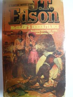 McGraw's Inheritance by J. T. Edson http://www.amazon.co.uk/dp/0425050734/ref=cm_sw_r_pi_dp_UPgKub1W18XSR