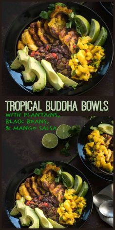 Tropical Buddha Bowl with Plantains, Black Beans, and Mango Salsa - Tropical flavors - mango, avocado, citrus, and plantains - dress up simple black beans in a healthy, hearty one-dish meal... Tropical Buddha Bowls with Plantains, Black Beans, and Mango S