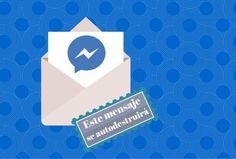 Mensajes Secretos AutoDestruibles: ¿Cómo Funcionan en Messenger?