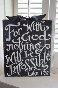 Nothing Is Impossible Sign - dorm room - encouragement -custom scripture - custom quote