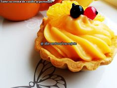 DIN SERTARUL CU REȚETE: Tartă cu cremă de vanilie și portocale Pastries, Deserts, Pudding, Pie, Food, Pinkie Pie, Tarts, Fruit Flan, Essen