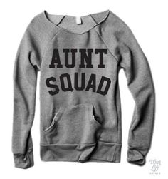 Aunt Squad!--- I need this to wear around all my babies!!!! J,C,D,B& S❤️❤️❤️