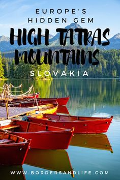 The ultimate guide to visit the High Tatras Mountains in Slovakia including how to get there, what to see and do and where to stay www.bordersandlife.com ***************************************************************************************************** Slovakia | High Tatras Slovakia | Things to do in the High Tatras Mountains | What to do in Slovakia | Where To Stay in High Tatras Mountains | #slovakia #hightatras