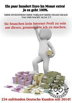 Ein paar hundert Euro im Monat extra! Ja es geht 100%.: OHNE INVESTITION! OHNE VERKAUF! KEINE FINANZ DEALS! TAG UND NACHT 24/24 7/7 http://dld.bz/eEmnU