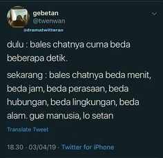 setan penunggu pohon jengkol:) Reminder Quotes, Message Quotes, Tweet Quotes, Mood Quotes, Daily Quotes, Quotes Lucu, Quotes Galau, Jokes Quotes, Funny Quotes
