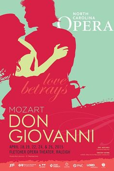 "Mozart's ""Don Giovanni"" (North Carolina Opera in A.J. Fletcher Opera Theater in Raleigh)."