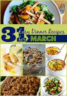 31 Easy Dinner Recipes for March - Let us do your meal planning for the month with easy dinner recipes.