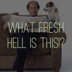 Another awesome Frasier quote :) And if Sheldon says it, he got it from Frasier. The writers did anyway. :)