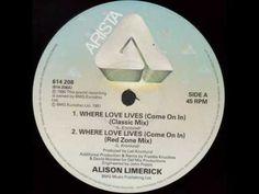Alison Limerick - Where Love Lives.