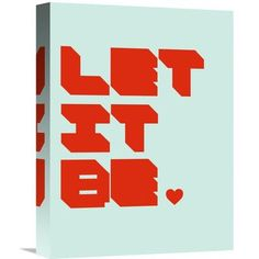 """Naxart 'Let It Be 1' Textual Art on Wrapped Canvas Size: 16"""" H x 12"""" W x 1.5"""" D"""