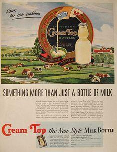 1940 Vintage Cream Top Milk Bottle Ad