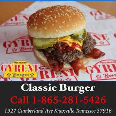 #burger #knoxville #burgers #fortsanders #tennessee #cumberland #gyreneburger #classicburger