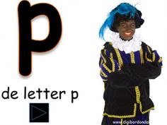 Digibordles: De letter P http://digibordonderbouw.nl/index.php/taal1/letter/p/viewcategory/359