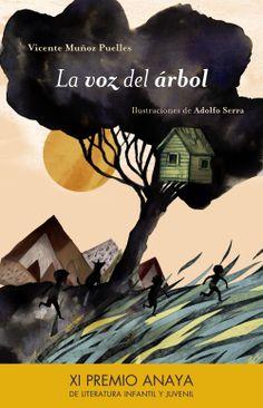 'La voz del árbol', XI premio Anaya de literatura #infantil y #juvenil.