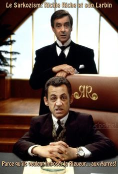 Le National Sarkozism: Sarkozy et son larbin Fillon